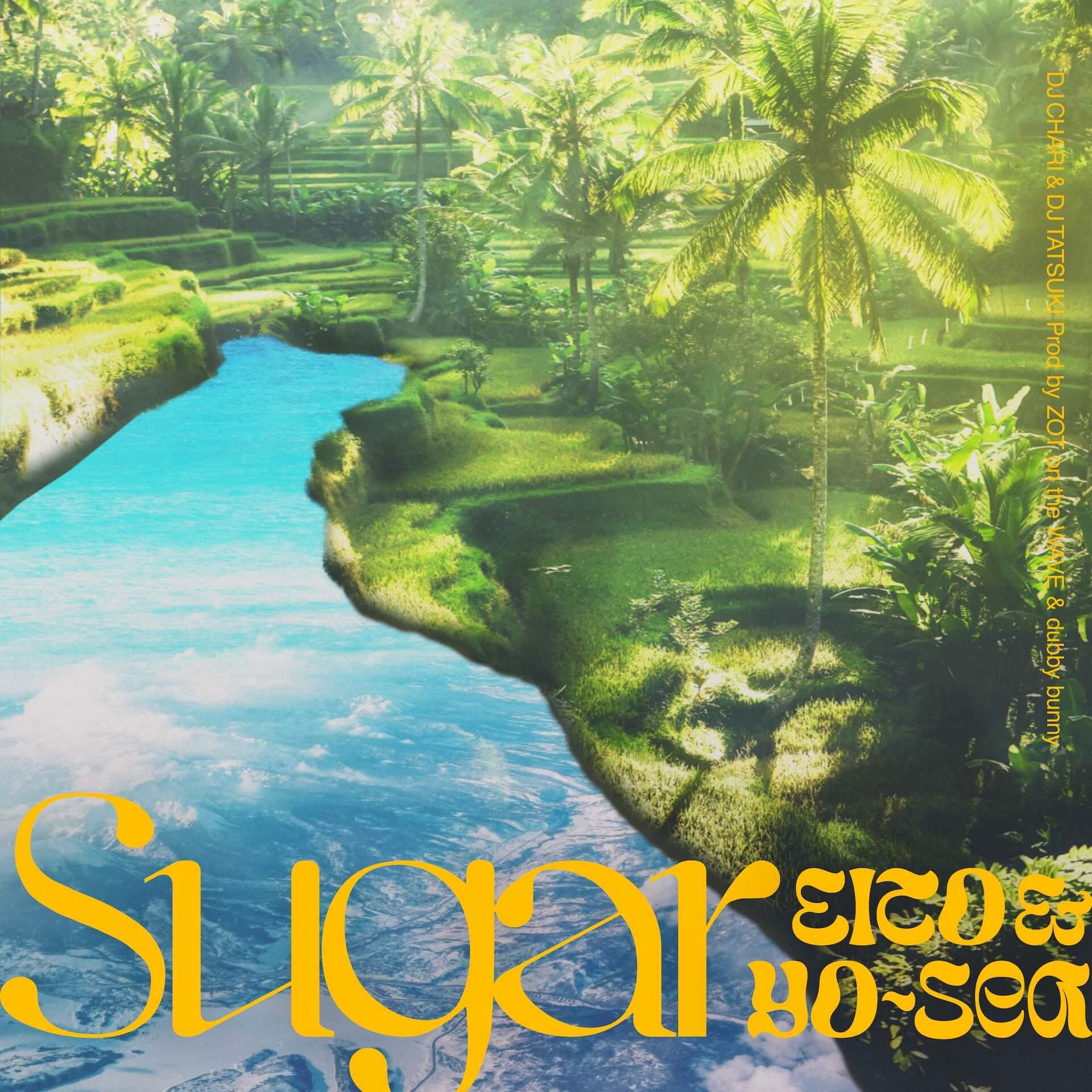 "DJ CHARI&DJ TATSUKIが瑛人とYo-Seaを迎えた""Sugar""をリリース!Nasty Men$ah監督のMVも公開 music_210719_sugar"
