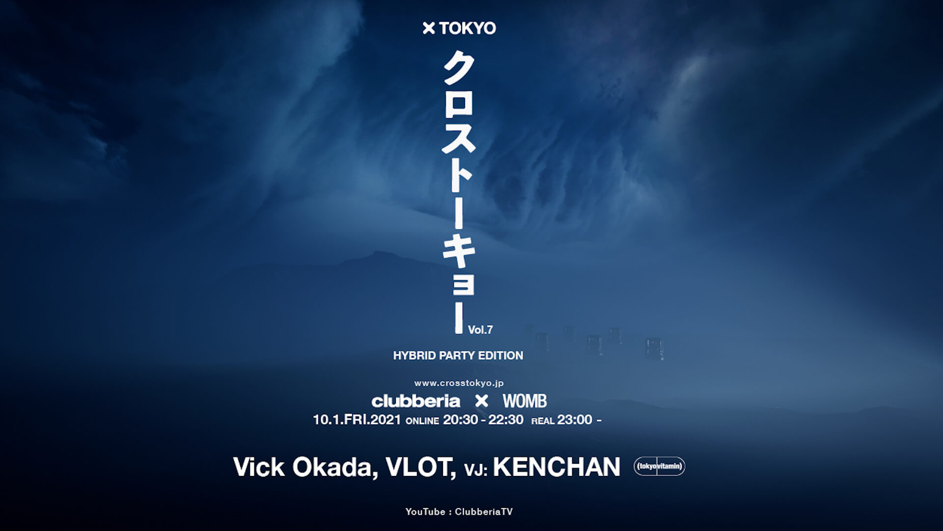 <クロストーキョー>Vol.7はtokyovitaminをフィーチャー!Vick Okada、VLOT、KENCHANの出演が決定 music210928_cross_tokyo_01