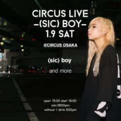 (sic)boy circus live