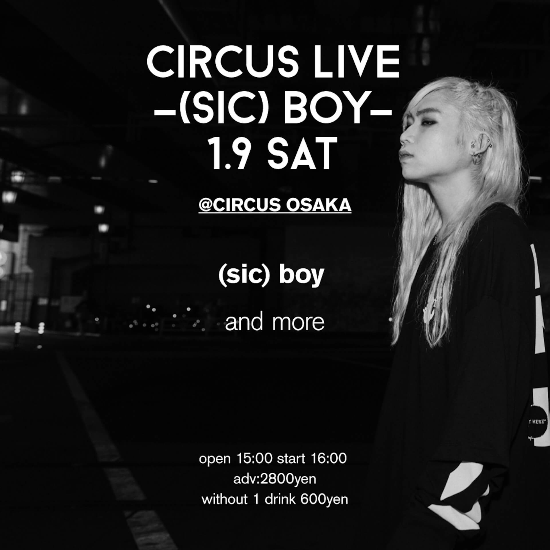 <CIRCUS LIVE-(sic)boy->がCIRCUS OSAKAにて開催決定!枚数限定のチケットも発売中 music201210_sicboy_circus_3