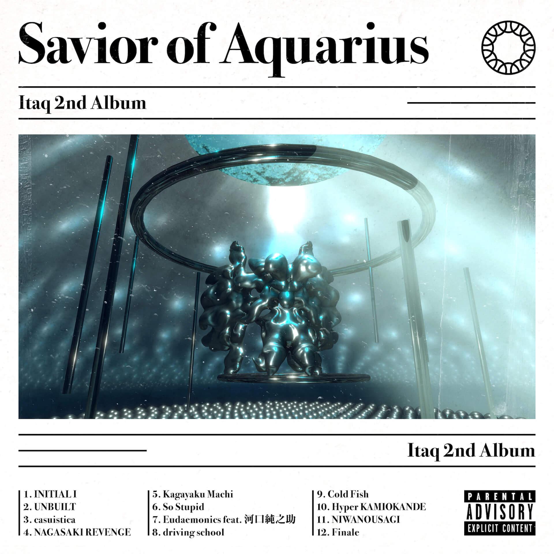 """『ラップスタア誕生』出演で話題のItaqが2ndアルバム『Savior of Aquarius』を本日リリース!""""Hyper KAMIOKANDE""""のMVも解禁 music210514_itaq-210514_3"""